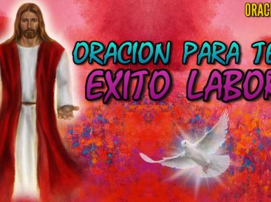 ORACIÓN PARA TENER ÉXITO LABORAL