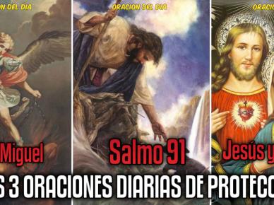 Las 3 ORACIONES DIARIA DE PROTECCIÓN