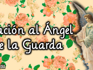 ORACION AL ANGEL DE LA GUAR
